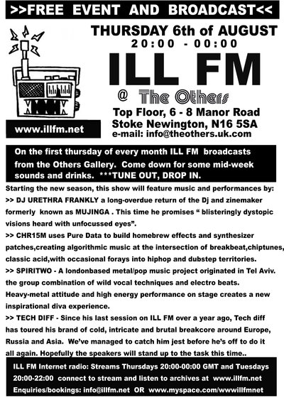 Ill FM at The Others, Stoke Newington, N1 5SA, from 8pm